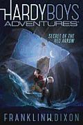 Hardy Boys Adventures 01 Secret of the Red Arrow