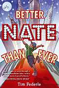 Nate 01 Better Nate Than Ever