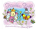 Princess Bugs: A Touch-And-Feel Fairy Tale