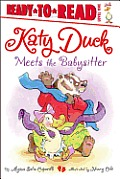 Katy Duck Meets the Babysitter (Ready-To-Read Katy Duck - Level 1)