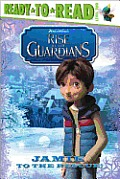 Rise of the Guardians: Jamie to the Rescue! (Ready-To-Read - Level 2) Cover