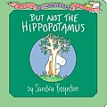 But Not the Hippopotamus 30th Anniversary Edition