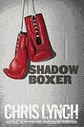 Shadow Boxer
