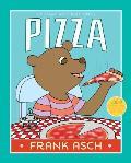 Pizza (Frank Asch Bear Book)