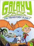 Galaxy Zack 03 Prehistoric Planet