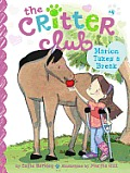 Critter Club #04: Marion Takes a Break