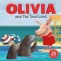 Olivia and the Sea Lions (Olivia TV Tie-In)