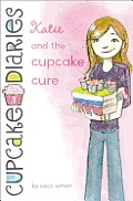 Cupcake Diaries #01: Katie and the Cupcake Cure Cover