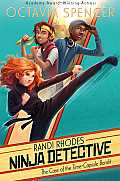 Randi Rhodes, Ninja Detective #01: The Case of the Time-Capsule Bandit