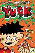 Yuck's Pet Worm: And Yuck's Rotten Joke