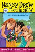 Nancy Drew & the Clue Crew #37: The Flower Show Fiasco