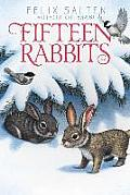 Fifteen Rabbits (Bambi's Classic Animal Tales)