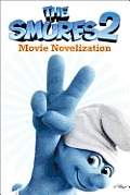 The Smurfs 2 Movie Novelization (Smurfs Movie)