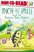 Inch and Roly and the Sunny Day Scare (Ready-To-Read - Level 1)