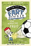 The Magical Fruit (Doctor Proctor's Fart Powder)