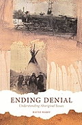 Ending Denial Understanding Aboriginal Issues