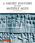 Short History of Middle Ages: Volume I (3RD 09 Edition)