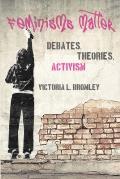 Feminisms Matter Debates Theories Activism