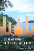 Economic Analysis Of Environmental Policy