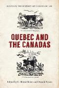 Essays In The History Of Canadian Law: Quebec & The Canadas (Osgoode Society For Canadian Legal History) by G. Blaine Baker (edt)