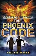 Phoenix Code Secrets Of The Tombs