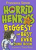 Horrid Henry's Biggest and Best Ever Joke Book - 3-In-1