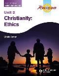 Aqa (A) Gcse Religious Studies Exam Revision Notes: Christianity - Ethics