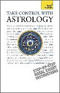 Take Control with Astrology: Teach Yourself