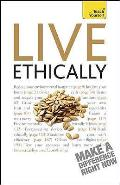 Live Ethically: Teach Yourself