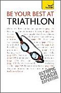 Be Your Best at Triathlon: Teach Yourself
