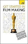 Get Started in Film Making: Teach Yourself