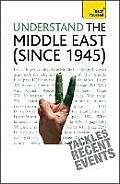 Teach Yourself Understand the Middle East (Since 1945)