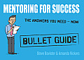 Mentoring for Success (Bullet Guides)