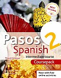 Pasos 2 Spanish Intermediate Course 3rd Edition Revised Course Pack