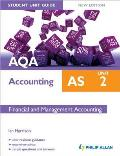 Aqa As Accounting Student Unit Guide: Unit 2 Financial and Management Accounting