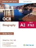 Ocr A2 Geography Student Unit Guide: Unit F763 Global Issues