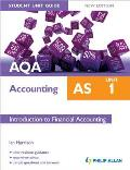 Aqa As Accounting Student Unit Guide: Unit 1 Introduction To Financial Accounting