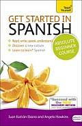 Get Started in Spanish, Absolute...
