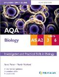 Aqa As/a2 Biology Student Unit Guide: Units 3 & 6 Investigative and Practical Skills in Biology