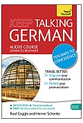 Teach Yourself: Keep Talking German: Advanced Beginner