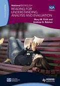 National 5 English: Reading for Understanding, Analysis and Evaluation