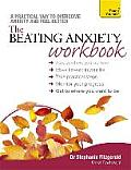 Beating Anxiety Workbook A Teach Yourself Guide