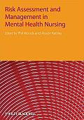 Risk Assessment and Management in Mental Health Nursing