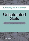 Unsaturated Soils: A fundamental interpretation of soil behaviour