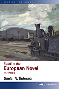 Reading the European Novel to 1900 (Reading the Novel)