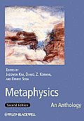 Metaphysics An Anthology