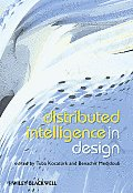 Distributed Intelligence in Design Distributed Intelligence in Design