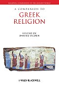 Companion Greek Religion (Blackwell Companions to the Ancient World)
