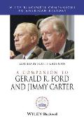 A Companion To Gerald R. Ford & Jimmy Carter (Blackwell Companions To American History) by Scott Kaufman