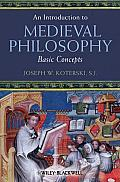 An Introduction to Medieval Philosophy: Basic Concepts